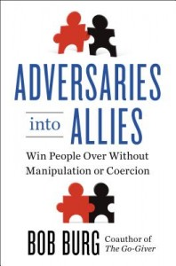 064: 5 Principles of Ultimate Influence: Turning Adversaries into Allies | with Bob Burg