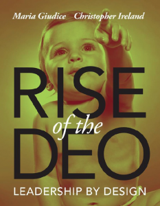 078: Leadership by Design: Rise of the DEO | with Maria Guidice & Christopher Ireland