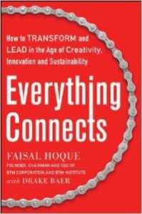 082: Everything Connects: How to Transform and Lead in the Age of Creativity, Innovation and Sustainability | with Faisal Hoque