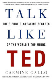 Communicating Resources - Talk Like TED - The 9 Public-Speaking Secrets of the World's Top Minds