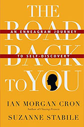 Leading Yourself Resources: - The Road Back to You: An Enneagram Journey to Self-Discovery