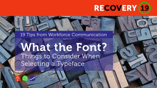 What the Font? Things to Consider When Selecting a Typeface