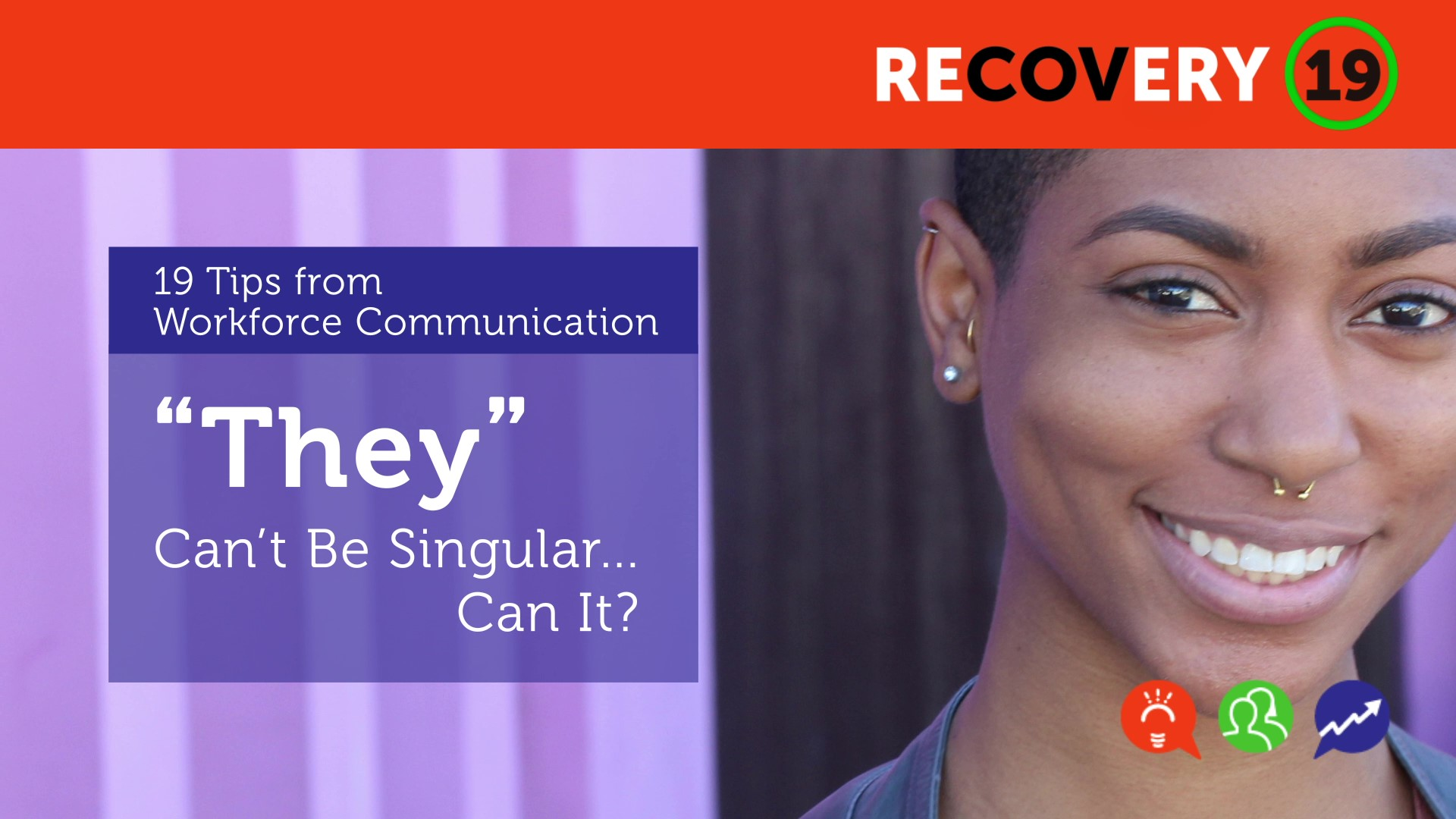 """""""They"""" Can't Be Singular…Can It?"""